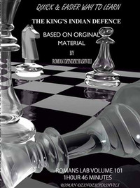 Roman's Chess Labs:  101, The King's Indian Defense Chess Opening DVD