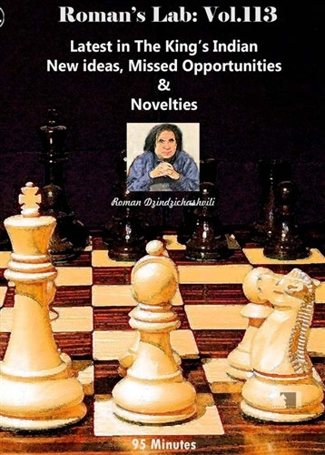Roman's Labs, Vol. 113: New Ideas in the King's Indian Chess Opening Download