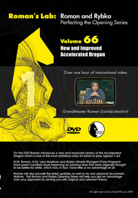 Roman's Chess Labs:  66 New and Improved Accelerated Dragon DVD