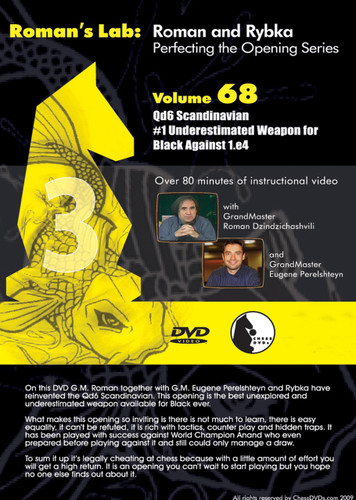 Roman's Chess Labs:  68 3...Qd6 Scandinavian: Weapon for Black Against 1.e4 DVD