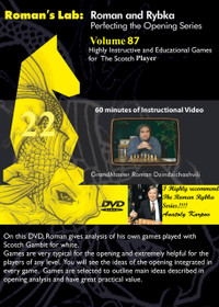 Roman's Lab 87: Instructive Games for the Scotch Player - Chess Opening Video DVD