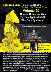 Roman's Labs: Vol. 99, Simple Universal Way To Play Against All the Slav Systems Download