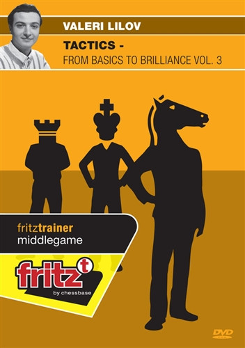 Chess Tactics - from Basics to Brilliance, Vol. 3