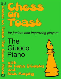 Chess on Toast -  The Giuoco Piano