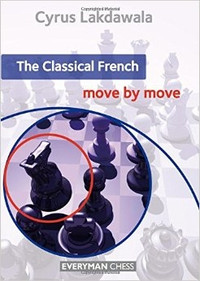 The Classical French: Move by Move - Chess Opening E-book Download