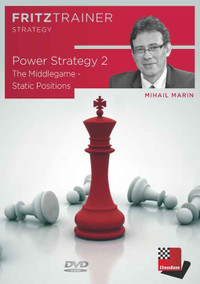Power-Strategy 2: The Middlegame - Static Positions