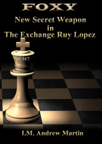 Foxy Chess Openings, Volume 167: New Secret Weapon in the Exchange Ruy Lopez DVD