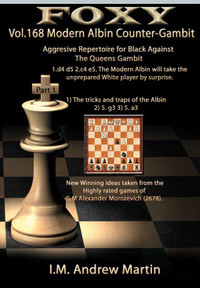 The Modern Albin Counter-Gambit: Aggressive Repertoire for Black (Part 1)