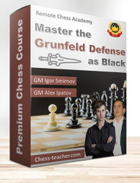 Master the Grunfeld Defense as Black Chess Course