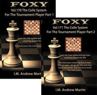 Foxy Chess Openings, 170 and 171: The Colle Chess Opening for the Tournament Players Vol 1and 2 (