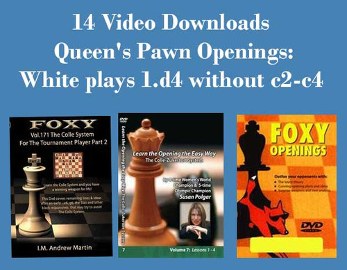 14 Videos! Queen's Pawn Openings: White plays 1.d4 without c2-c4 Video Downloads