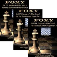 Foxy Chess Openings, 171-173: Killer Scotch for the Tournament Player, Vol. 1-3