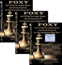 Foxy Chess Openings, 175-177: Play the London System like Kamsky and Kramnik  Plus London by Davies