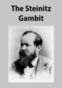 The Steinitz Gambit - Chess Opening E-Book for Download