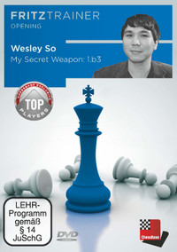 My Secret Weapon: 1.b3 (Nimzowitsch-Larsen Attack): Wesley So - Chess Opening  PC-DVD