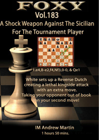 Foxy Chess Openings, 183:  A Shock Weapon against the Sicilian - Chess Opening Video for Download