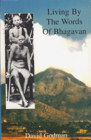 Living by the Words of Bhagavan