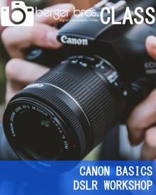 12/08/17 - Canon Basics DSLR Workshop