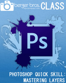 10/20/17 - Photoshop Quick Skill!: Mastering Layers