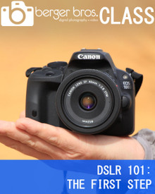 03/31/18 - DSLR 101: THE FIRST STEP