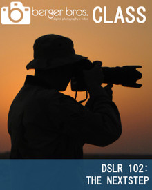 10/16/18 - DSLR 102: the Next Step -  Intermediate