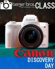 09/29/18 - Canon Discovery Day 101 (Beginner)