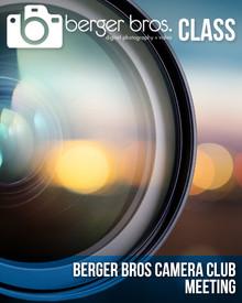 05/22/18 - BERGER BROS. CAMERA CLUB