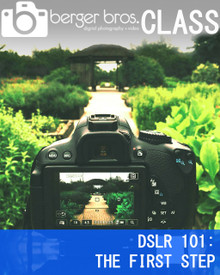 07/14/18- DSLR 101: THE FIRST STEP