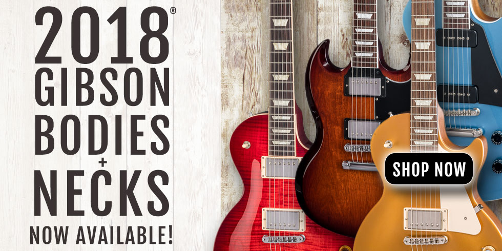 2018 GIBSON GUITAR BODIES PARTS