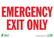 EMERGENCY EXIT ONLY