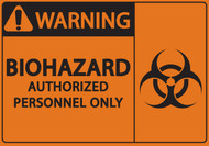 WARNING BIOHAZARD AUTHORIZED PERSONNEL ONLY