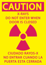 CAUTION X-RAYS DO NOT ENTER WHEN DOOR IS CLOSED/CIUDADO RAYOS-X NO ENTRAR CUANDO LA PUERTA ESTA CERRADA