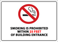 Smoking is Prohibited within 25 Feet of Building Entrance