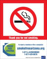 Thank you for not smoking. To report a violation or file a compliant: smokefreearizona.org, 1-877-4-AZNOSMOKE, 1-877-429-6676, Smoke-Free Arizona Act ARS36-601.01