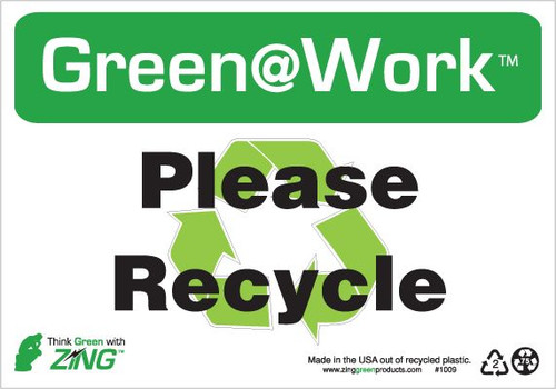 please recycle sign - green @ work | zing green products