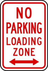 No Parking Loading Zone Sign, Aluminum