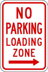 No Parking, Recycled Aluminum, Loading Zone Sign