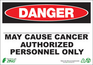 Danger May Cause Cancer Safety Sign