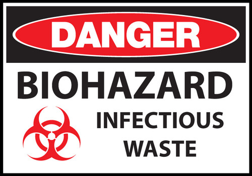 Danger Biohazard Infectious Waste Sign Zing Green Products
