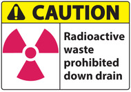 Radioactive Waste Prohibited Down Drain Sign
