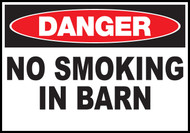 Danger Sign No Smoking In Barn