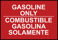 Gasoline Only Sign