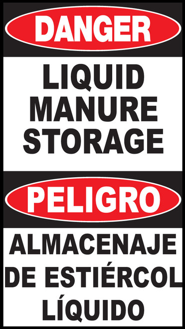 Danger Liquid Manure Storage Area Sign