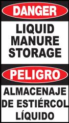 Danger Liquid Manure Storage Area Sign