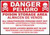 Danger Poison Storage Area Sign