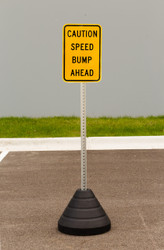 """Zing """"Caution Speed Bump Ahead"""" Sign Kit Bundle, with Base and Post"""