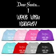 Dear Santa...I Went with Naughty Dog Shirt