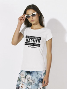 """No children were harmed in the making of this t-shirt. Who made yours?"" WW"