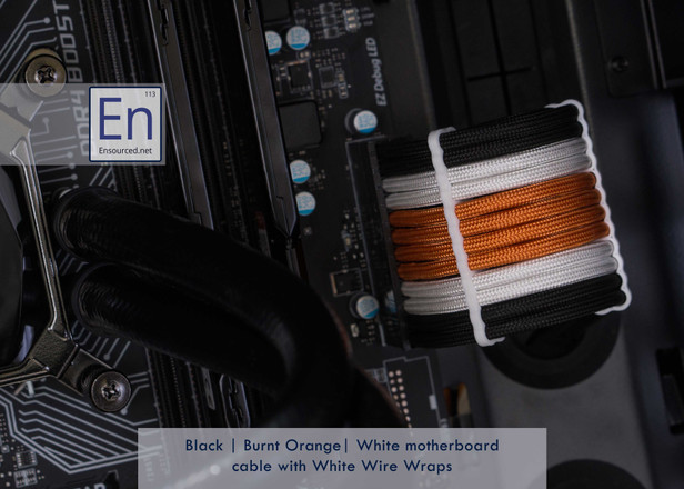 Black | Burnt Orange | White Motherboard cable with White Wire Wraps