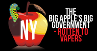 The Big Apple's Big Government - Rotten To Vapers!
